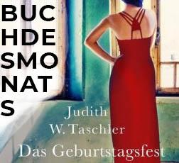 Das Geburtstagsfest von Judith W. Taschler