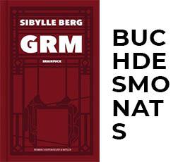 """""""GRM: Brainfuck"""" von Sibylle Berg"""