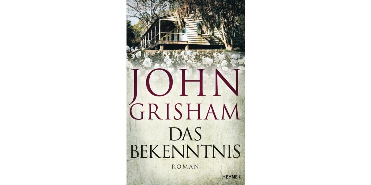 """Rezension: """"Das Bekenntnis"""" von John Grisham"""
