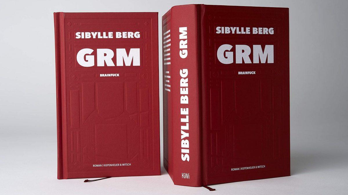 """Rezension: """"GRM – Brainfuck"""" von Sibylle Berg"""
