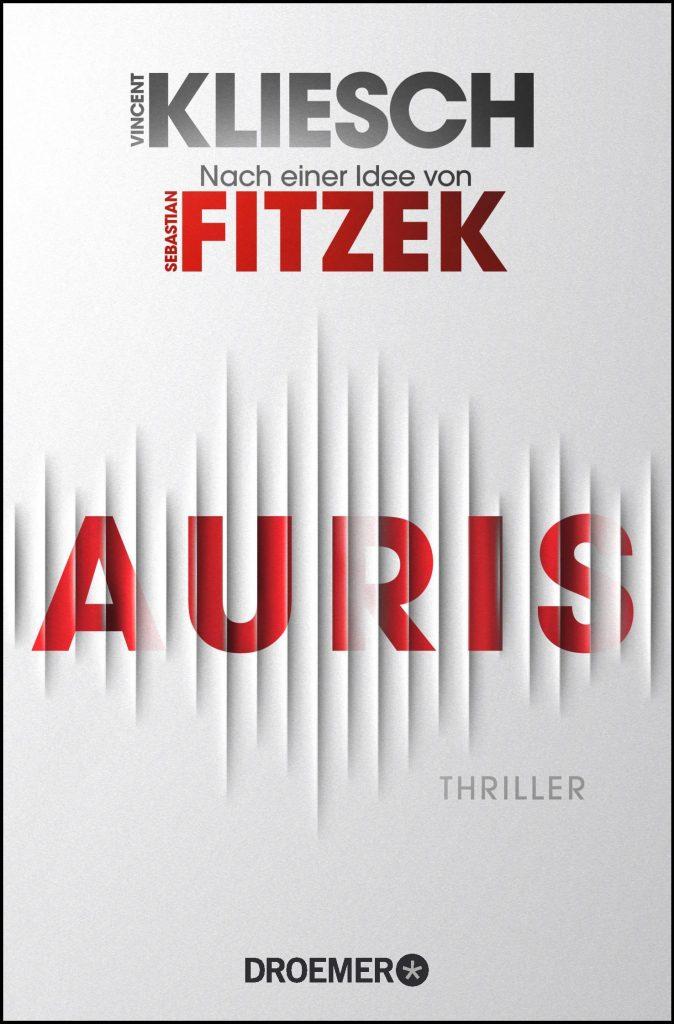 Cover Auris von Sebastian Fitzek und Vincent Kliesch