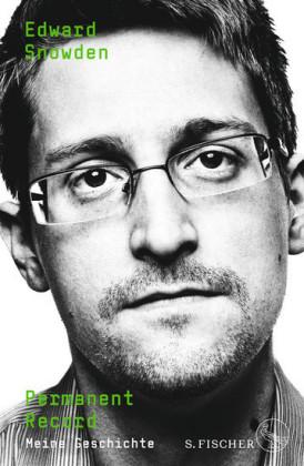 """""""Permanent Record: Meine Geschichte"""" von Edward Snowden"""