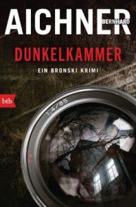 """""""Dunkelkammer"""" von Bernhard Aichner Rezension"""
